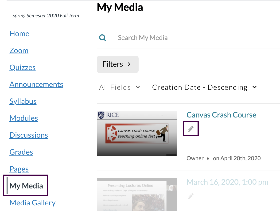 The Kaltura 'My Media' interface in Canvas with the 'Edit video' button selected.