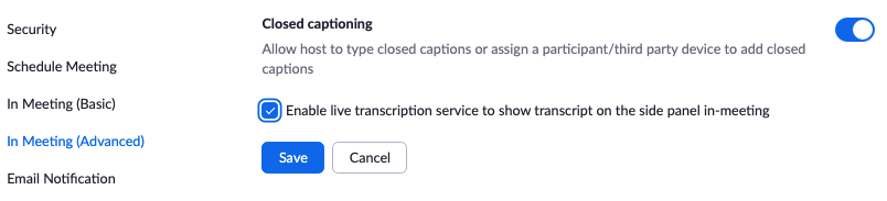 Zoom settings, enable live transcription.